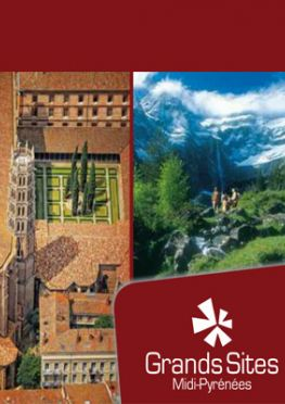 Grands Sites Midi-Pyrénées - collection unique de 25 sites en Occitanie - Albi Tourisme